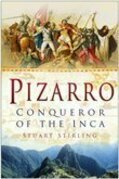 Pizarro: Conqueror of the Inca