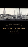 Historical Dictionary of the Petroleum Industry