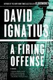A Firing Offense: A Novel