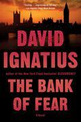 The Bank of Fear: A Novel