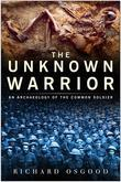 The Unknown Warrior: The Archaeology of the Common