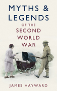 Myths and Legends of the Second World War