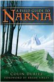 A Field Guide to Narnia