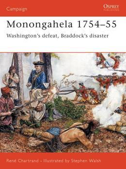Monongahela 1754#55: Washington's defeat, Braddock's disaster