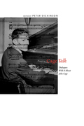 CageTalk: Dialogues with and about John Cage