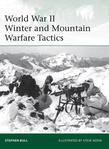 World War II Winter and Mountain Warfare Tactics