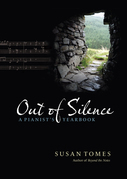 Out of Silence: A Pianist's Yearbook