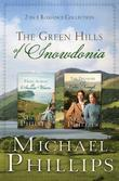 The Green Hills of Snowdonia: 2-in-1 Romance Collection