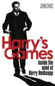 Harry's Games: Inside the Mind of Harry Redknapp