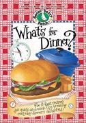 What's For Dinner? Cookbook: Fix-it-fast recipes plus quick-as-a-wink tips for making everyday dinners delightful!