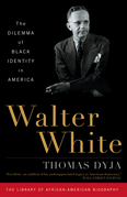 Walter White: The Dilemma of Black Identity in America