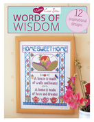 I Love Cross Stitch Words of Wisdom: 12 Inspirational Designs