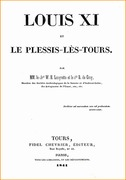 Louis XI et le Plessis-ls-Tours