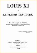 Louis XI et le Plessis-lès-Tours