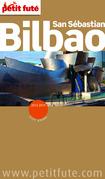 Bilbao 2013-2014 Petit Futé (avec cartes, photos + avis des lecteurs)