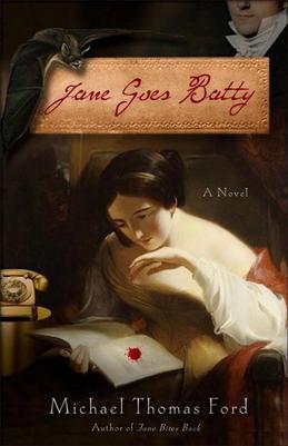 Jane Goes Batty: A Novel