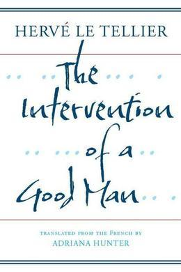 The Intervention of a Good Man