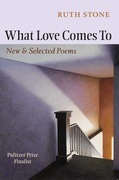 What Love Comes to: New & Selected Poems