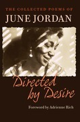 Directed by Desire: The Collected Poems of June Jordan