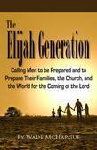 The Elijah Generation