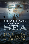 Shadows on the Sea: The Maritime Mysteries of Britain