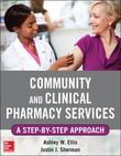 Community and Clinical Pharmacy Services: A step by step approach.: A step by step approach.
