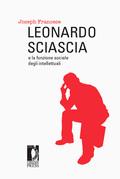 Leonardo Sciascia e la funzione sociale degli intellettuali