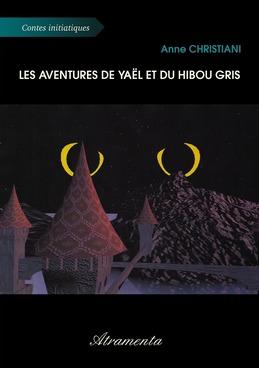 Les aventures de Yaël et du Hibou Gris