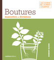 Boutures, marcottes et divisions