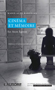 Cinma et mmoire. Sur Atom Egoyan