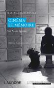 Cinéma et mémoire. Sur Atom Egoyan