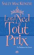 Lord Ned à tout prix