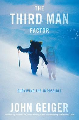 The Third Man Factor: Surviving the Impossible