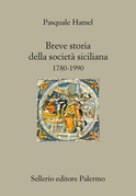 Breve storia della societ siciliana. 1780-1990
