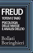 Totem e tabù, Psicologia delle masse e analisi dell'Io