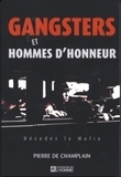 Gangsters et hommes d'honneur                     