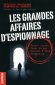 Les grandes affaires d'espionnage                 