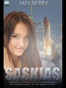 Saskias: The Second Book in the Saskia Story