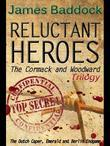 Reluctant Heroes