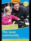 Planning for the Early Years: The Local Community: How to Plan Learning Opportunities That Engage and Interest Children