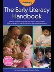 The Early Literacy Handbook: Making Sense of Language and Literacy with Children Birth to Seven - A Practical Guide to the Context Approach