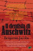 Il dentista di Auschwitz