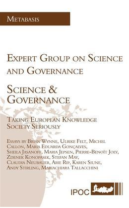 Science & Governance - Taking European Knowledge Society Seriously
