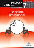 """Le ballon émotionnel (Toolbook 7/15 """"Clés pour s'élever"""")"""