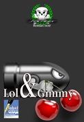 Lol & Gimmy