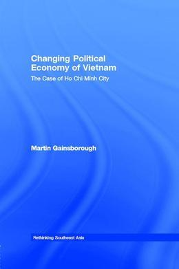 Changing Political Economy of Vietnam: The Case of Ho Chi Minh City