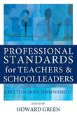 Professional Standards for Teachers and School Leaders: A Key to School Improvement