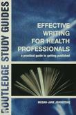 Effective Writing for Health Professionals: A Practical Guide to Getting Published