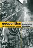 Geopolitics: Re-Visioning World Politics