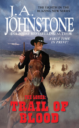 The Loner: Trail of Blood